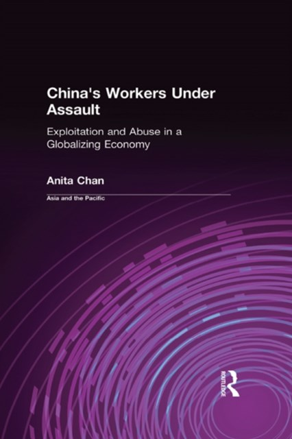 (ebook) China's Workers Under Assault: Exploitation and Abuse in a Globalizing Economy