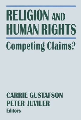 Religion and Human Rights: Competing Claims?