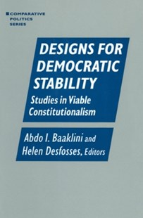 (ebook) Designs for Democratic Stability: Studies in Viable Constitutionalism - Politics Political Issues