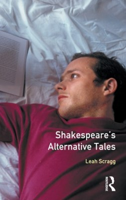 Shakespeare's Alternative Tales