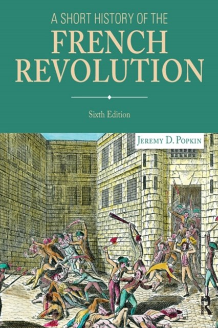Short History of the French Revolution (Subscription)