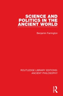 (ebook) Science and Politics in the Ancient World - Philosophy Ancient