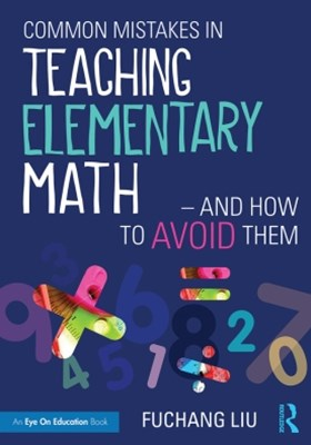(ebook) Common Mistakes in Teaching Elementary Math—And How to Avoid Them