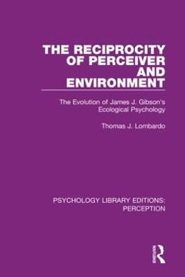 The Reciprocity of Perceiver and Environment