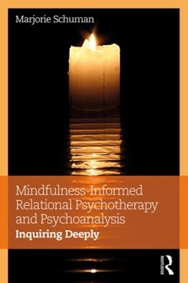 (ebook) Mindfulness-Informed Relational Psychotherapy and Psychoanalysis