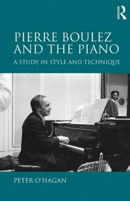 (ebook) Pierre Boulez and the Piano