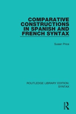 Comparative Constructions in Spanish and French Syntax