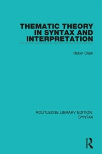 (ebook) Thematic Theory in Syntax and Interpretation - Reference