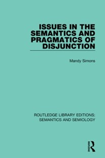 (ebook) Issues in the Semantics and Pragmatics of Disjunction - Language