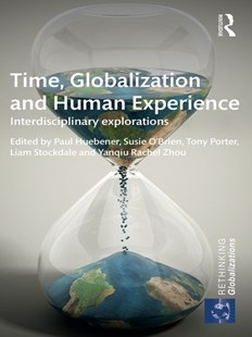 (ebook) Time, Globalization and Human Experience - Politics Political Issues