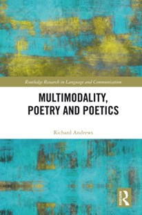 (ebook) Multimodality, Poetry and Poetics - Reference