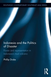 (ebook) Indonesia and the Politics of Disaster - Social Sciences Sociology