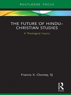 (ebook) The Future of Hindu–Christian Studies - Religion & Spirituality Christianity