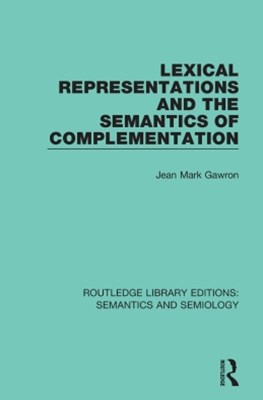 (ebook) Lexical Representations and the Semantics of Complementation