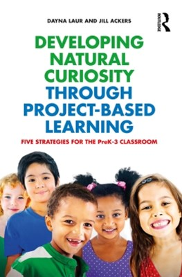 Developing Natural Curiosity through Project-Based Learning