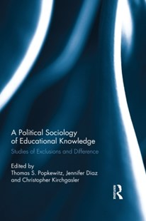 (ebook) A Political Sociology of Educational Knowledge - Education Teaching Guides