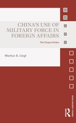 (ebook) China's Use of Military Force in Foreign Affairs