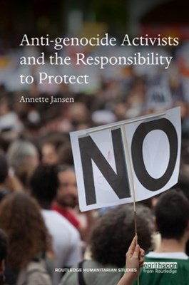 (ebook) Anti-genocide Activists and the Responsibility to Protect