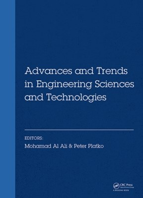 Advances and Trends in Engineering Sciences and Technologies