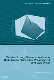 (ebook) Tubular String Characterization in High Temperature High Pressure Oil and Gas Wells - Science & Technology Engineering