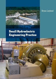 (ebook) Small Hydroelectric Engineering Practice - Science & Technology Engineering