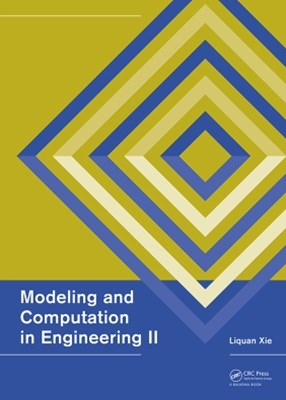 Modeling and Computation in Engineering II