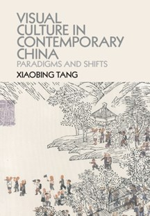 (ebook) Visual Culture in Contemporary China - History Asia