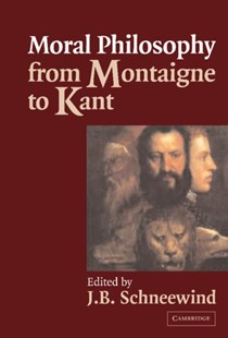 (ebook) Moral Philosophy from Montaigne to Kant - Philosophy Modern
