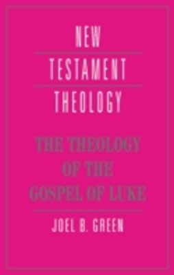 Theology of the Gospel of Luke