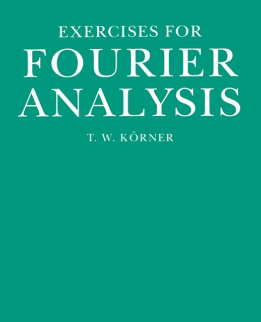 (ebook) Exercises in Fourier Analysis