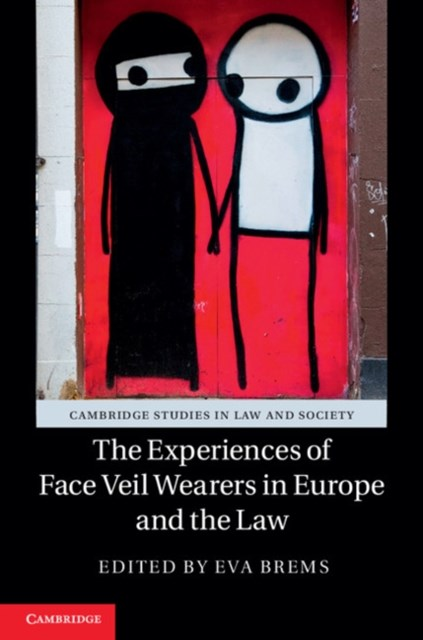 Experiences of Face Veil Wearers in Europe and the Law
