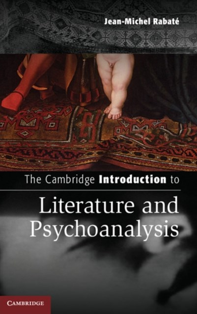 (ebook) Cambridge Introduction to Literature and Psychoanalysis