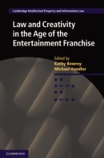 (ebook) Law and Creativity in the Age of the Entertainment Franchise - Reference Law