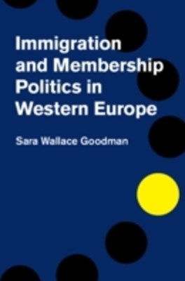 (ebook) Immigration and Membership Politics in Western Europe