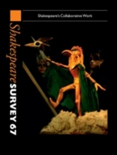 (ebook) Shakespeare Survey: Volume 67, Shakespeare's Collaborative Work - Poetry & Drama Plays
