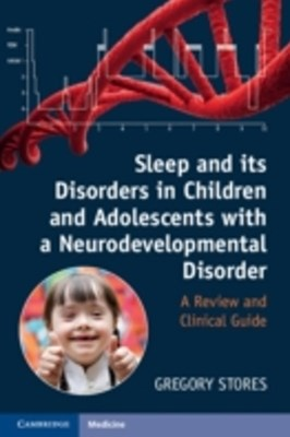 (ebook) Sleep and its Disorders in Children and Adolescents with a Neurodevelopmental Disorder