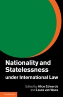 (ebook) Nationality and Statelessness under International Law - Politics Political Issues