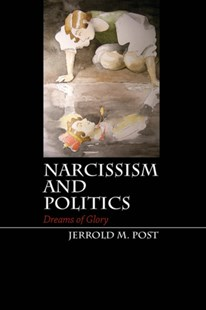 (ebook) Narcissism and Politics - Politics Political Issues