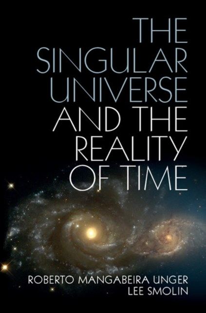(ebook) Singular Universe and the Reality of Time