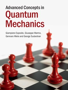 (ebook) Advanced Concepts in Quantum Mechanics - Science & Technology Physics