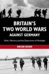 (ebook) Britain's Two World Wars against Germany - History European
