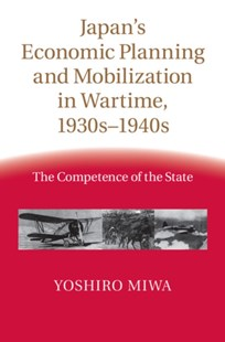 (ebook) Japan's Economic Planning and Mobilization in Wartime, 1930s-1940s - Business & Finance Careers
