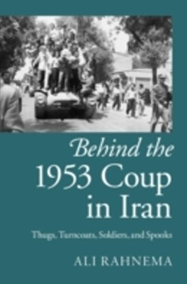 (ebook) Behind the 1953 Coup in Iran