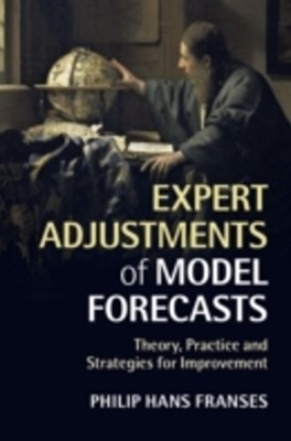 Expert Adjustments of Model Forecasts