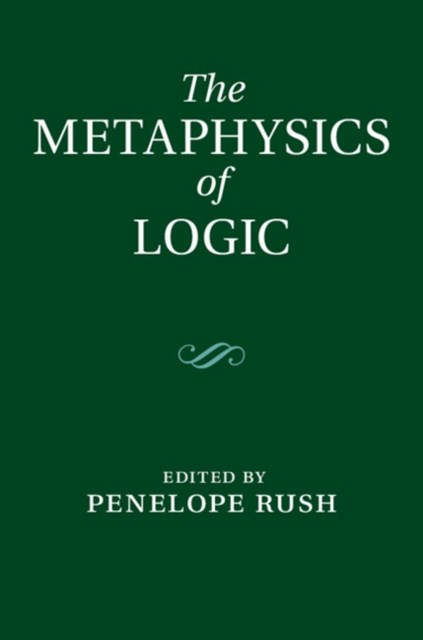 Metaphysics of Logic