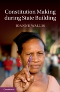 (ebook) Constitution Making during State Building - Politics Political History
