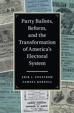 Party Ballots, Reform, and the Transformation of America
