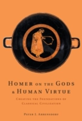 (ebook) Homer on the Gods and Human Virtue