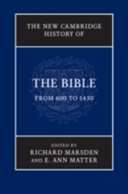 (ebook) New Cambridge History of the Bible: Volume 2, From 600 to 1450