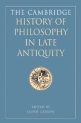 Cambridge History of Philosophy in Late Antiquity